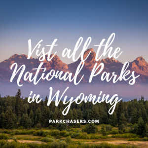 National Parks in Wyoming