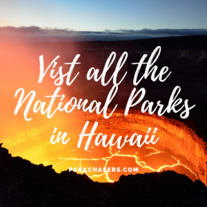Visit All the National Parks in Hawaii