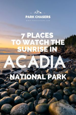7 Places to Watch the Sunrise in Acadia National Park